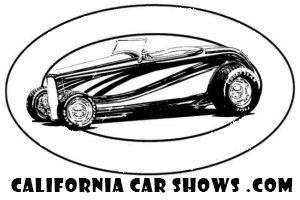 Car Shows Calendar for Events in California - Classic Cars - Street Rods - Low Riders - Cruisers - Hot Rods - Rat Rods - Race Cars - Drag Cars - Trucks - Antique Cars - Vintage Motorcycles
